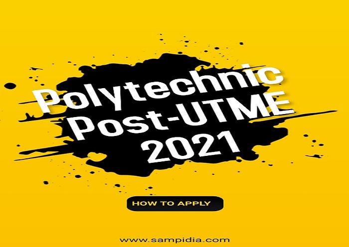 Polytechnic Post-UTME 2021