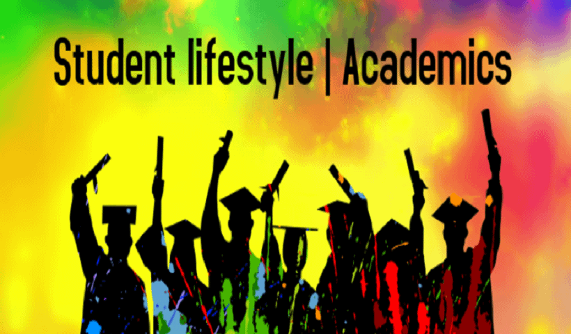 Student lifestyle | Academics