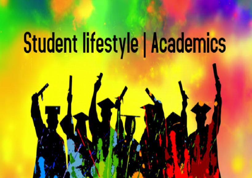 Student lifestyle   Academics